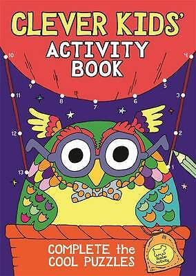 The Clever Kids' Activity Book, Dickason, Chris, New