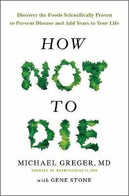 How Not to Die by Michael Greger Paperback Book