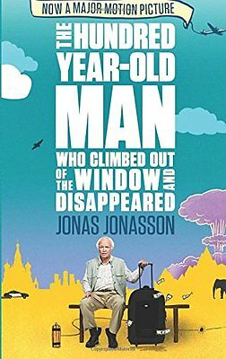 The Hundred-Year-Old Man Who Climbed Out of the Window and Dis ,.9781843914822