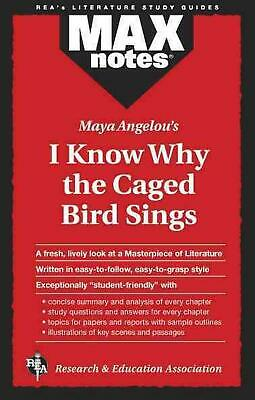 I Know Why the Caged Bird Sings (Maxnotes Literature Guides) by Maya Angelou (En