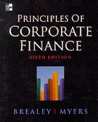 Principles of Corporate Finance By Richard A. Brealey, Stewart C. Myers, Stewar