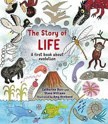 NEW - The Story of Life: A First Book about Evolution (Hardcover) - 1847804853