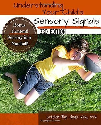 Understanding Your Child's Sensory Signals: A Practical Daily (PB) - 1466263539