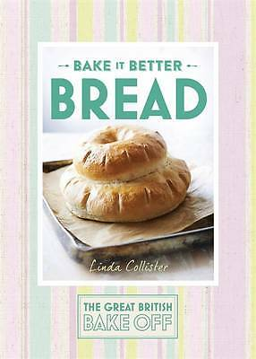 Great British Bake Off - Bake it Better (No.4): , Collister, Linda, New