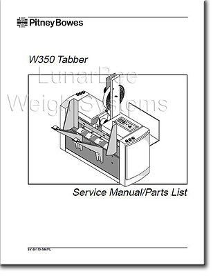 Pitney Bowes W350 Tabber Repair Service & Parts Manual
