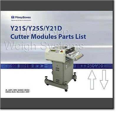 Pitney Bowes Y21S Y25S Y21D Cutter Modules Parts List Manual