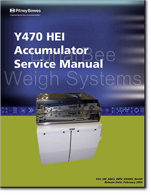 Pitney Bowes Y470 HEI HPI Accumulator Parts and Service Manuals