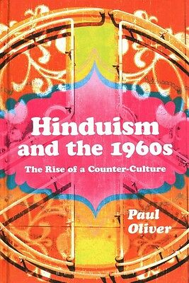 Hinduism and the 1960s by Paul Oliver Hardcover Book (English)