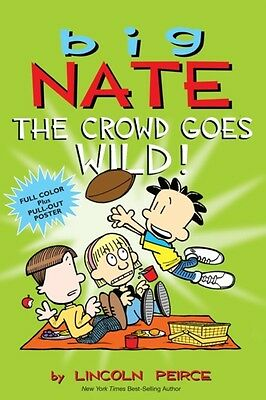 Big Nate: The Crowd Goes Wild! (Paperback), Peirce, Lincoln, 9781449436346