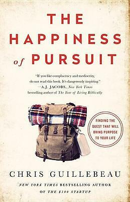 Happiness of Pursuit | Chris Guillebeau |  9780385348867