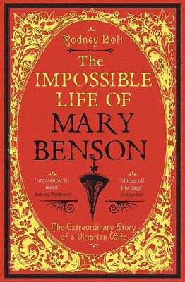 Impossible Life of Mary Benson by Rodney Bolt Paperback Book (English)