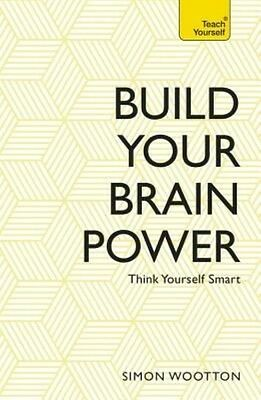 Build Your Brain Power by Simon Wootton Paperback Book (English)