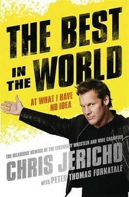Best in the World by Chris Jericho Paperback Book