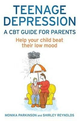 Teenage Depression - a Cbt Guide for Parents by Shirley Reynolds Paperback Book