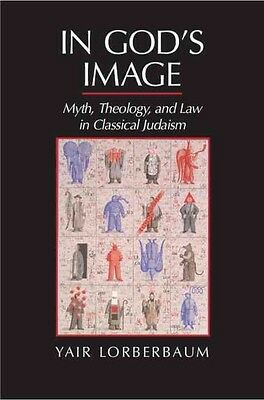 In God's Image by Yair Lorberbaum Hardcover Book (English)