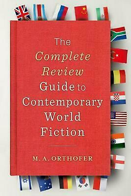 The Complete Review Guide to Contemporary World Fiction by L. Wang (English) Pap