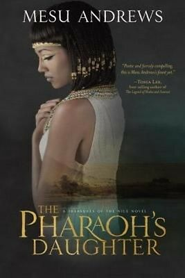 Pharaoh's Daughter by Mesu Andrews Paperback Book (English)