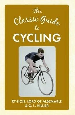 Classic Guide to Cycling by Lord of Albemarle Hardcover Book (English)