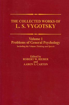 The Collected Works of L. S. Vygotsky: Problems of General Psychology, Including