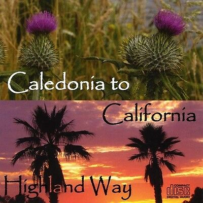 Highland Way - Caledonia to California [New CD]