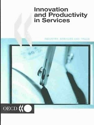 Innovation and Productivity in Services by Oecd Paperback Book