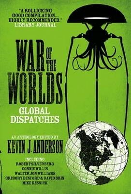 War of the Worlds: Global Dispatches by KevinJ Anderson Paperback Book (English)