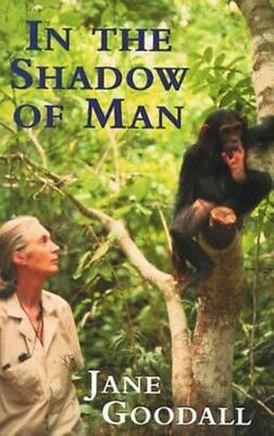 In the Shadow of Man by Jane Goodall Paperback Book (English)