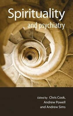 Spirituality and Psychiatry by Chris Cook Paperback Book (English)