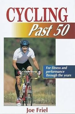 Cycling Past 50 by Joe Friel Paperback Book (English)