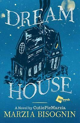 Dream House: A Novel by Cutiepiemarzia by Marzia Bisognin Hardcover Book (Englis