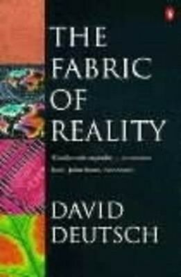 The Fabric of Reality by David Deutsch Paperback Book