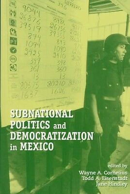 Subnational Politics and Democratization in Mexico by Paperback Book