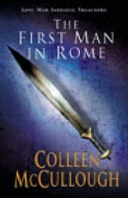 First Man in Rome by Colleen McCullough Paperback Book
