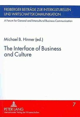 The Interface of Business and Culture by Paperback Book (English)