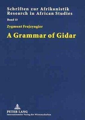 A Grammar of Gidar by Zygmunt Frajzyngier Paperback Book (English)