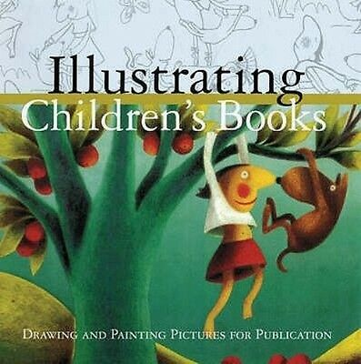 Illustrating Children's Books by Martin Salisbury Paperback Book (English)