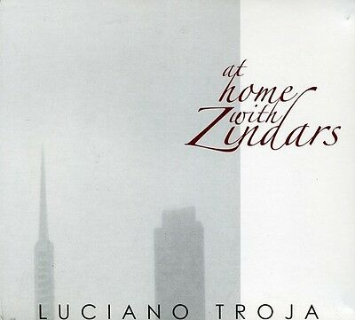 Luciano Troja - At Home with Zindars [New CD]