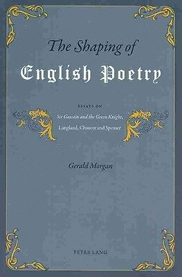 The Shaping of English Poetry by Gerald Morgan Paperback Book (English)