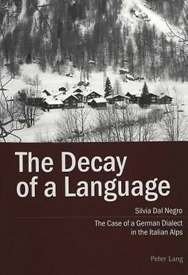 The Decay of a Language by Silvia Dal Negro Paperback Book (English)