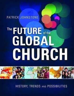 Future of the Global Church by Patrick Johnstone Hardcover Book (English)