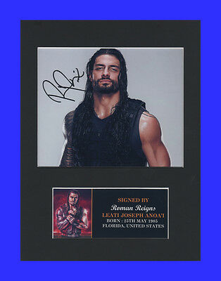 Roman Reigns WWE WWF Quality signed Mounted Pre-Print 8 x 6in A5