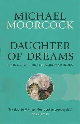Daughter of Dreams by Michael Moorcock Paperback Book (English)