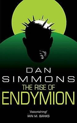 The Rise of Endymion by Dan Simmons Paperback Book