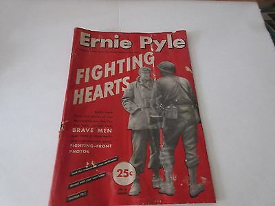 1944 Ernie Pyle's Story of Fighting Hearts Vintage Magazine