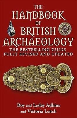 The Handbook of British Archaeology by Victoria Leitch Paperback Book
