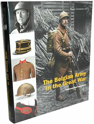 The Belgian Army in the Great War (Dr. Pierre Lerneux)