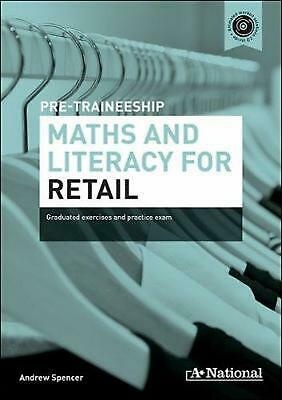 A+ National Pre-traineeship Maths and Literacy for Retail: Graduated Exercises a