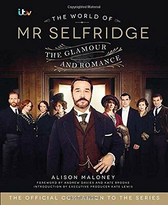 The World of Mr Selfridge: The official companion to the hit ITV series,Alison