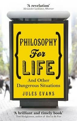 Philosophy for Life by Jules Evans Paperback Book (English)