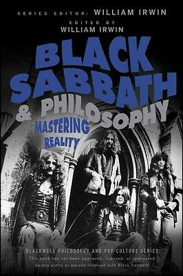 Black Sabbath and Philosophy: Mastering Reality by William Irwin Paperback Book